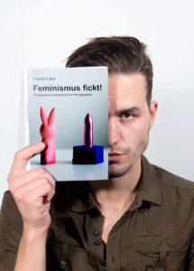 Patrick Catuz, Feminismus fickt!, LIT-Verlag, Autor, Feminismus und Pornographie, feministische Pornographie